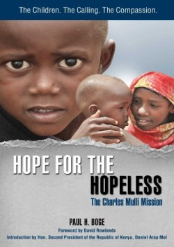paul-h-boge-2012-hope-for-the-hopeless-the-charles-mulli-mission-bog-med-limet-ryg